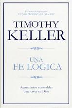 15 Una fe lógica Timothy J. Keller
