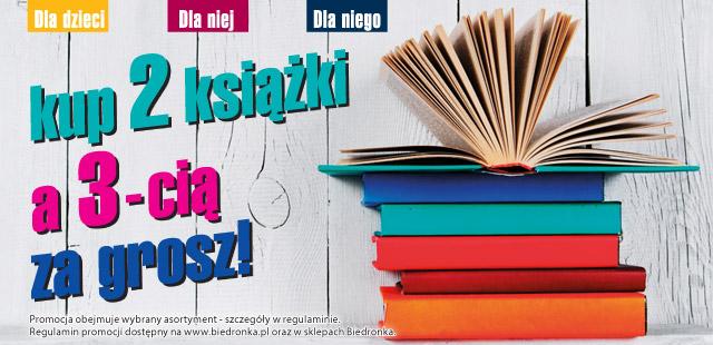 Kup 2 książki, a 3-cią otrzymasz za grosz, czyli Biedronka znowu kusi!