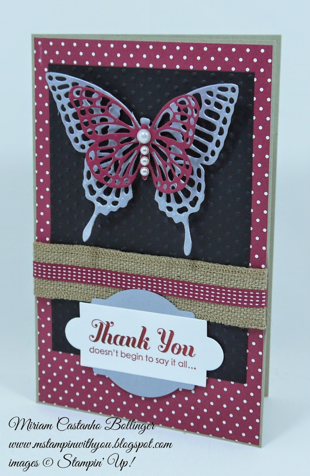 Miriam Castanho Bollinger, mstampinwithyou, stampin up, demonstrator, mm 377, brushed silver card stock, lots of thanks, big shot, butterflies thinlits die, apothecary accents framelit, deco labels collections, perfect polka dot, burlap ribbon, su