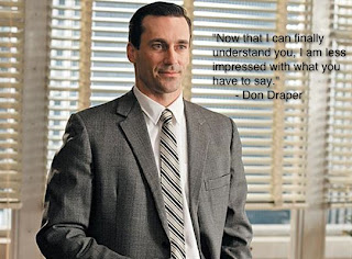 Marketing People Can't Do Viral Marketing - Don Draper, Mad Men Quotes (that didn't happen)