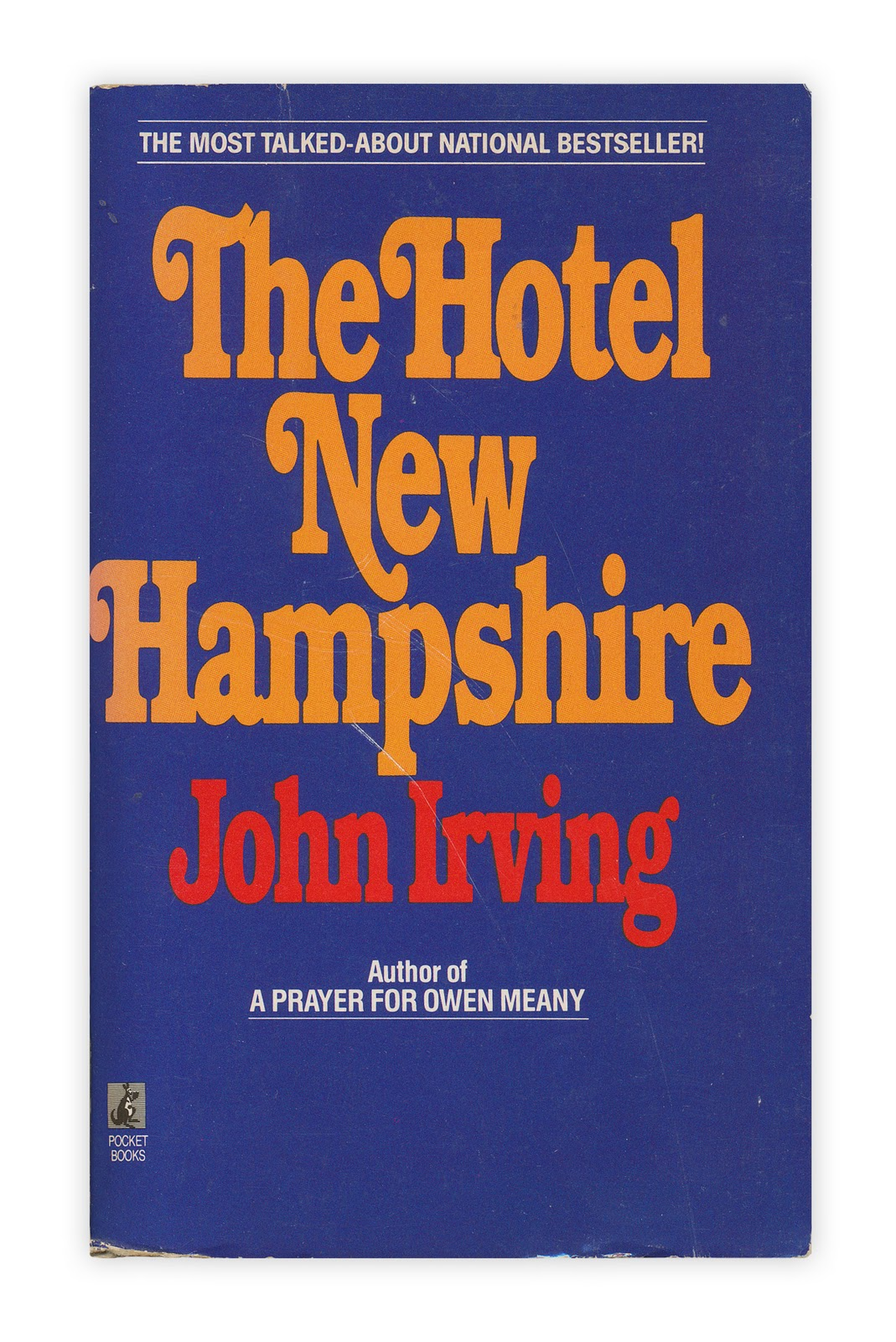 forgotten bookmarks  found in the hotel new hampshire by john irving published by pocket books 1981