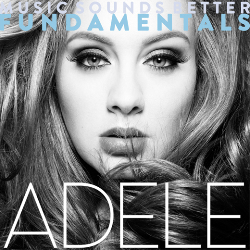 Download [Mp3]-[Hot New Album] อัลบั้มเต็ม Adele – Music Sounds Better Fundamentals (2015) CBR@320kbps 4shared By Pleng-mun.com