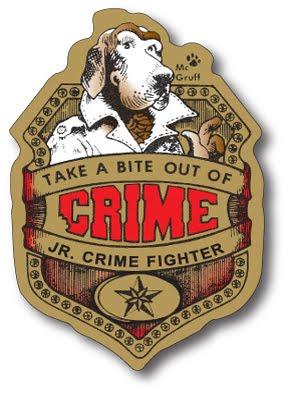 SGT McGRUFF'D JUNIOR CRIME FIGHTER'S BADGE