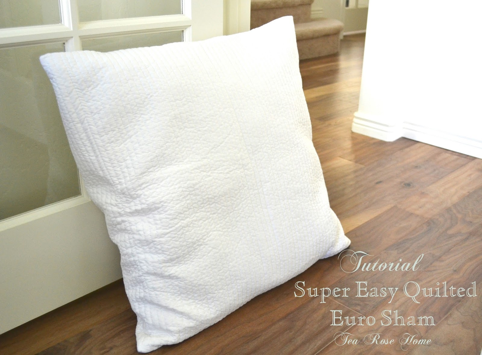 tutorial super easy quilted euro sham