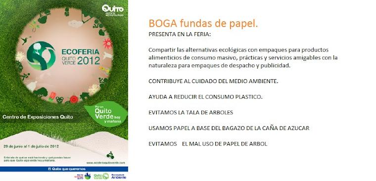 BOGA - Es parte de la construcción de un Quito Verde