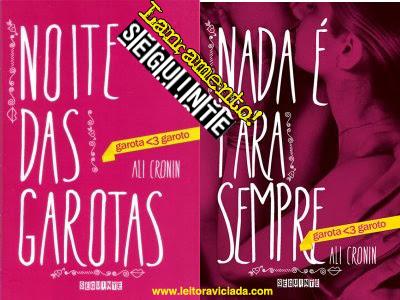 Lançamento: nova série adolescente da Editora Seguinte e Ali Cronin!