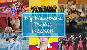 "Featured Post: ""My Mainstream Playlist 11/22/2017"""