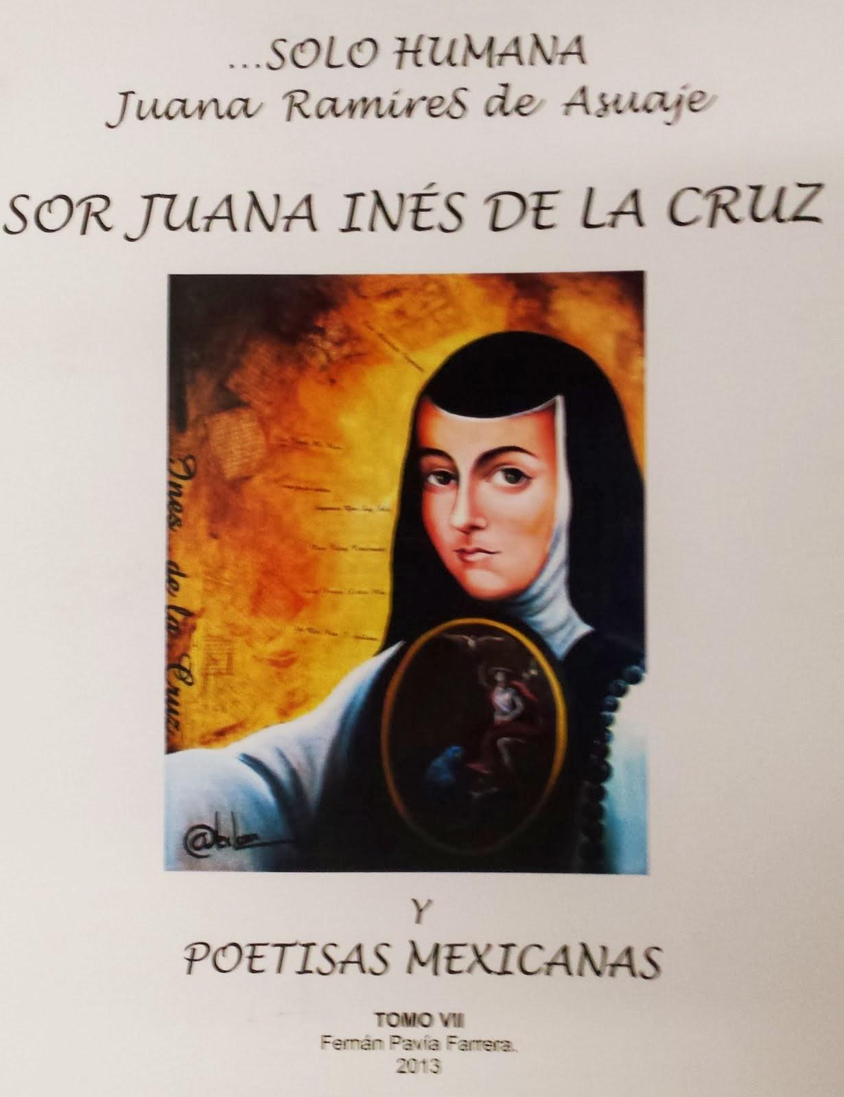 SOR JUANA INÉS DE LA CRUZ Y POETISAS MEXICANAS