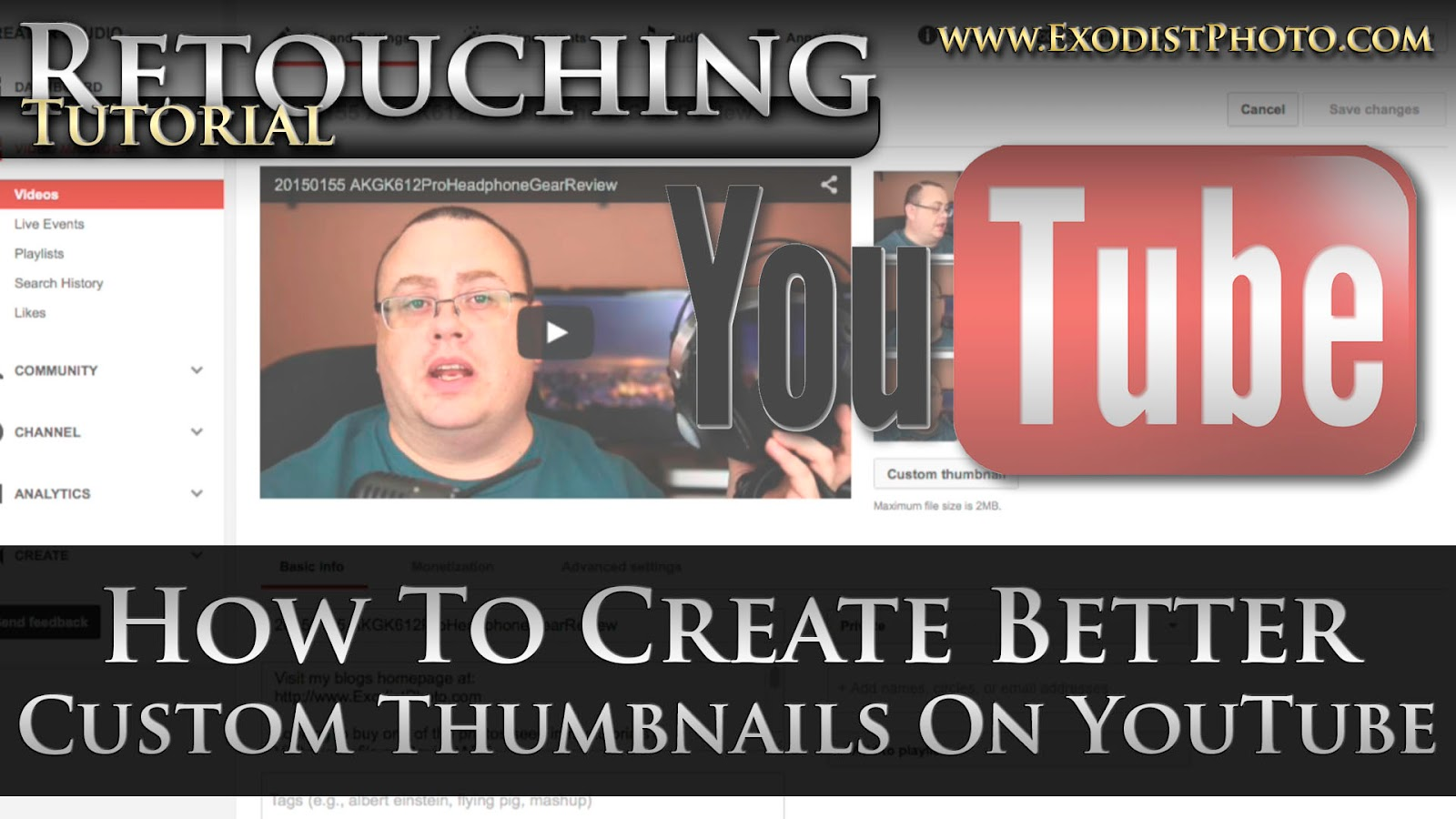 How To Create Better Custom Thumbnails On Youtube, Get More Views | Retouching Tutorials