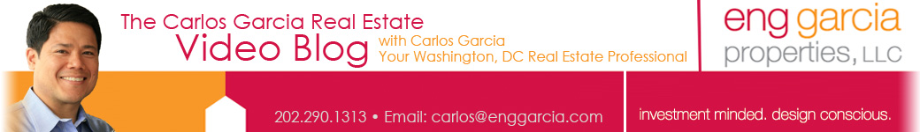 Washington, DC Real Estate Video Blog with Carlos Garcia