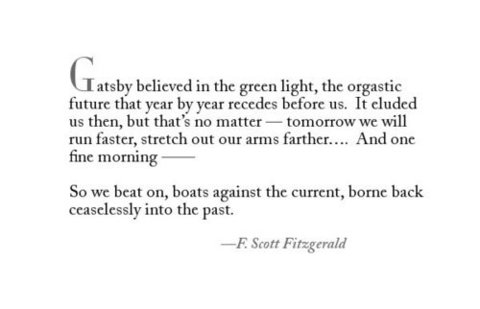the green light in the book the great gatsby by f scott fitzgerald With an introduction and notes by guy reynolds, university of kent at canterbury, this book is generally considered to be f scott fitzgerald's finest novel the great gatsby is a consummate summary of the roaring twenties, and a devastating expose of the jazz age.