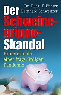Der Schweinegrippe Skandal