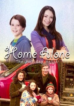 Ở Nhà Một Mình 5 - Home Alone: The Holiday Heist (2012) Poster