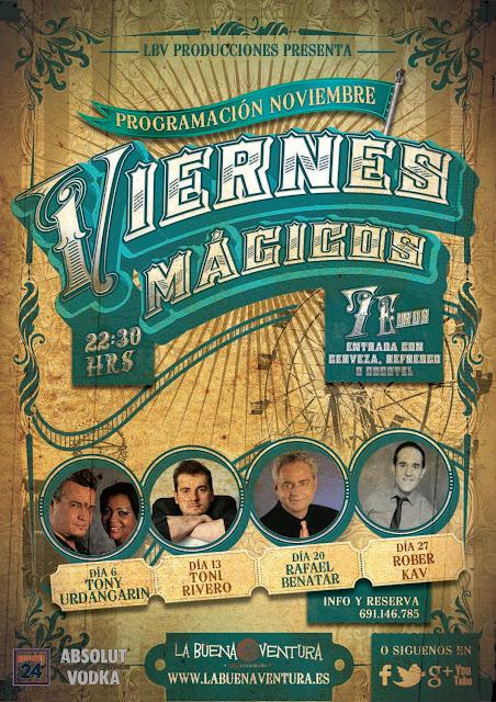 Viernes mágicos con Toni Rivero en la Buena Ventura el 13 de Noviembre