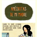 http://siestasvespertinas.blogspot.mx/2013/08/anecdotas-de-mi-madre-1.html