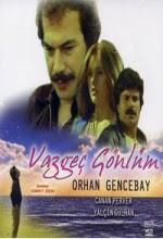 Vazgeç Gönlüm Orhan Gencebay