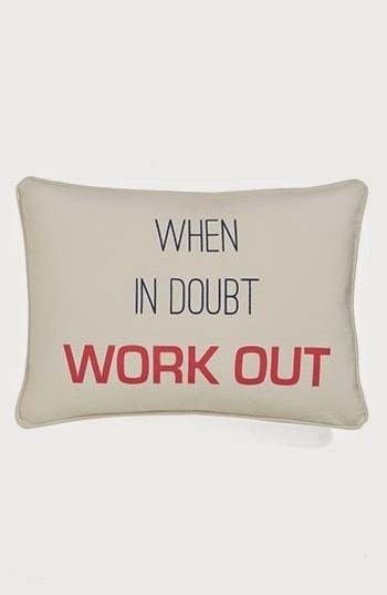When in doubt work out pillow