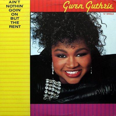 Gwen Guthrie Aint Nothin Goin On But The Rent Landlord Mix