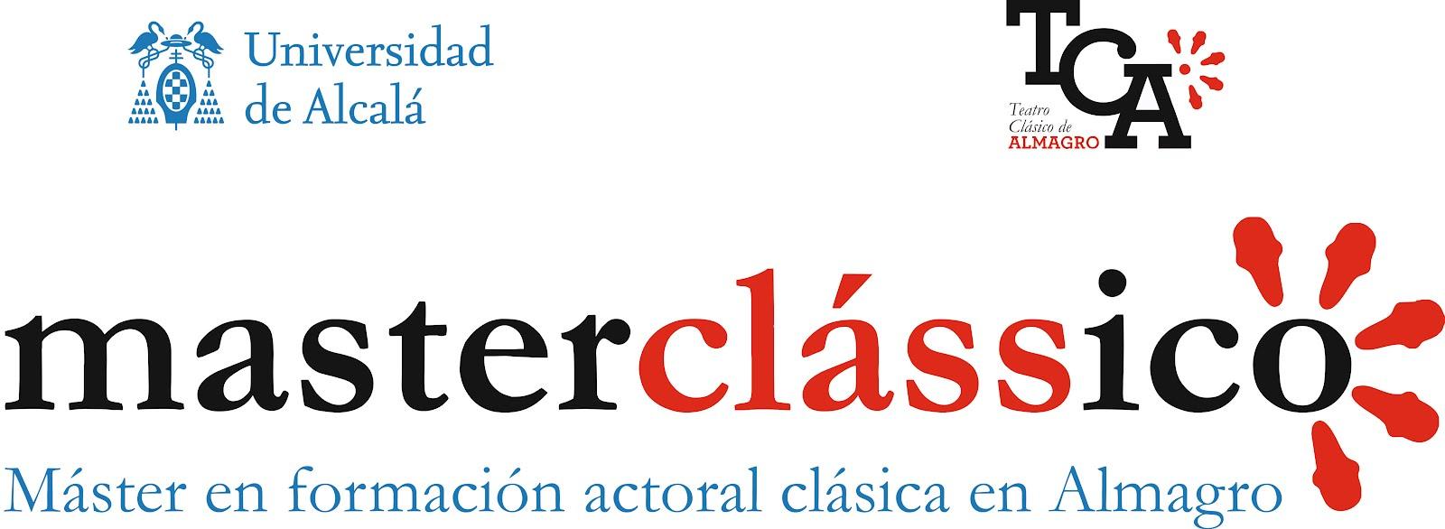 MASTERCLASSICO. Máster en formación actoral clásica en almagro