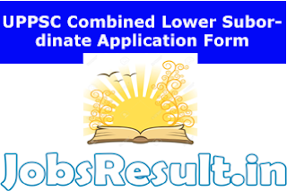 UPPSC Combined Lower Subordinate Application Form 2015