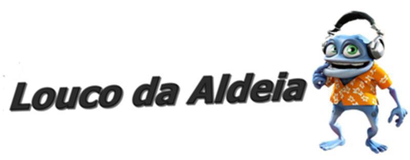 Louco da Aldeia