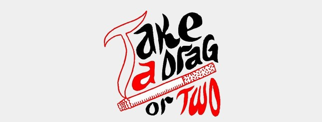 Take A Drag Or Two