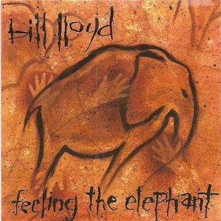 Bill Lloyd - Feeling the Elephant - 1987