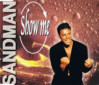 Sandman - Show Me (CDM) (1997)