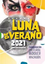 PROGRAMA LUNA DE VERANO MOGUER-MAZAGÓN 2021