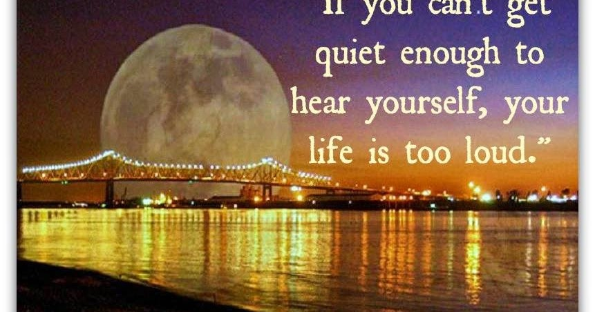 Be Still and Listen to Your Inner Self