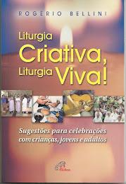Liturgia Criativa, Liturgia Viva