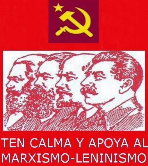 ¡Marxista-Leninista SIEMPRE!