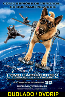 Assistir Como Cães e Gatos 2 – A Vingança de Kitty Galore Dublado 2010