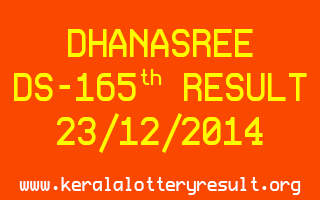 DHANASREE Lottery DS-165 Result 23-12-2014