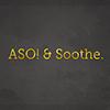 ASO!&Soothe.