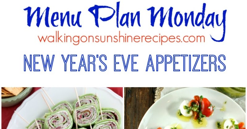 New Year's Eve Appetizers - Menu Plan Monday - Walking on ...