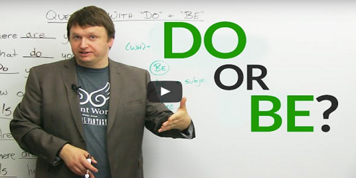 Should you use DO or BE?