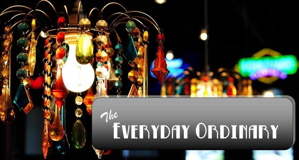 The Everyday Ordinary