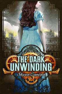Review of The Dark Unwinding by Sharon Cameron published by Scholastic
