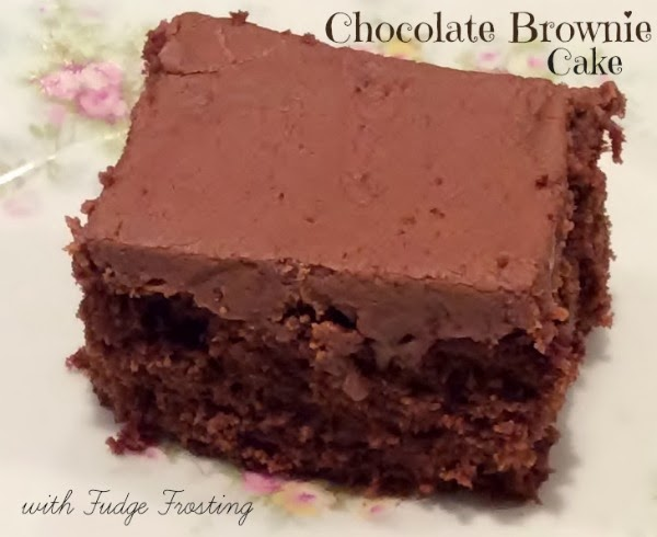 Our Vintage Kitchen: Chocolate Brownie Cake with Fudge Frosting