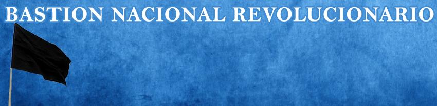 BASTION NACIONAL REVOLUCIONARIO
