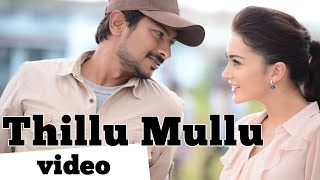 Thillu Mullu – Gethu _ Video Song _ Udhayanidhi Stalin,Amy Jackson _ Harris Jayaraj _ K.Thirukumaran