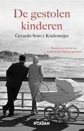 http://www.polare.nl/boek/gerardo-soto-y-koelemeijer/gestolen-kinderen-9789046815298/