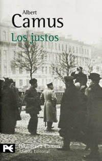 """""""Los justos"""" - obra de teatro de Albert Camus sobre la revolución rusa de 1905 - en los mensajes: """"La Peste"""", """"El extranjero"""" y """"El Mito de Sísifo"""", del mismo autor - en formatos pdf y epub LOS_JUSTOS_1326306838P"""