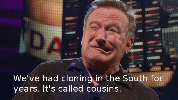 Robin Williams Cloning quote