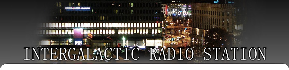 ** intergalactic radio station **