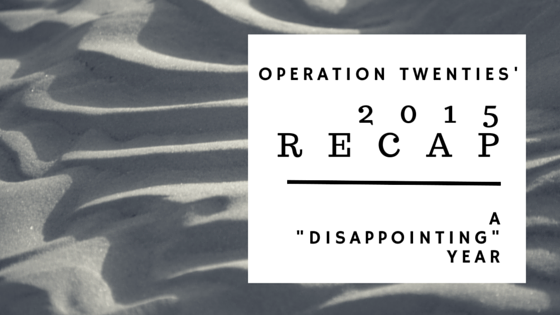 2015 Recap - operationtwenties.com
