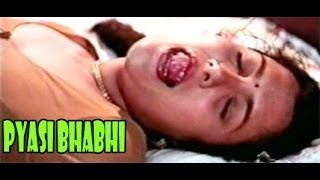 Watch Adult Movie 'Pyaasi Bhabhi' Online