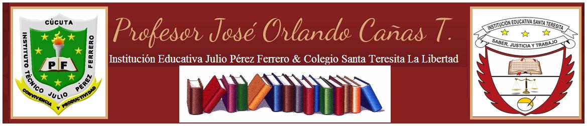 Profesor José Orlando Cañas T.