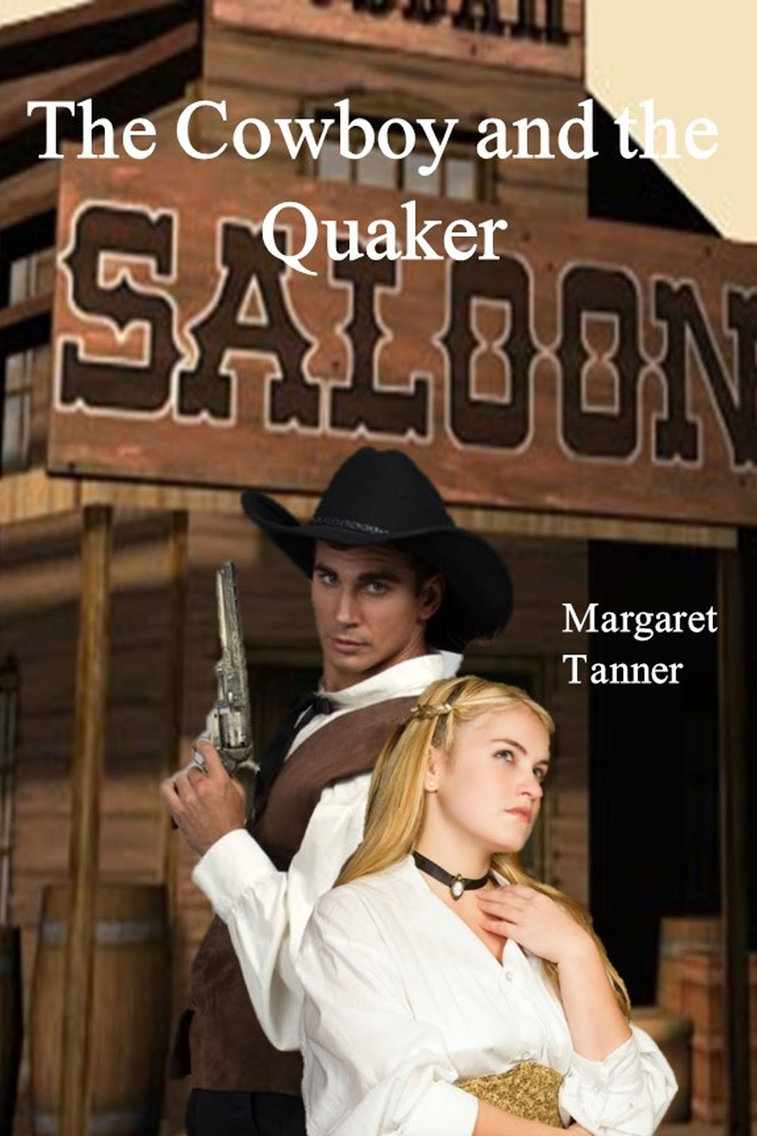 The Cowboy And the Quaker